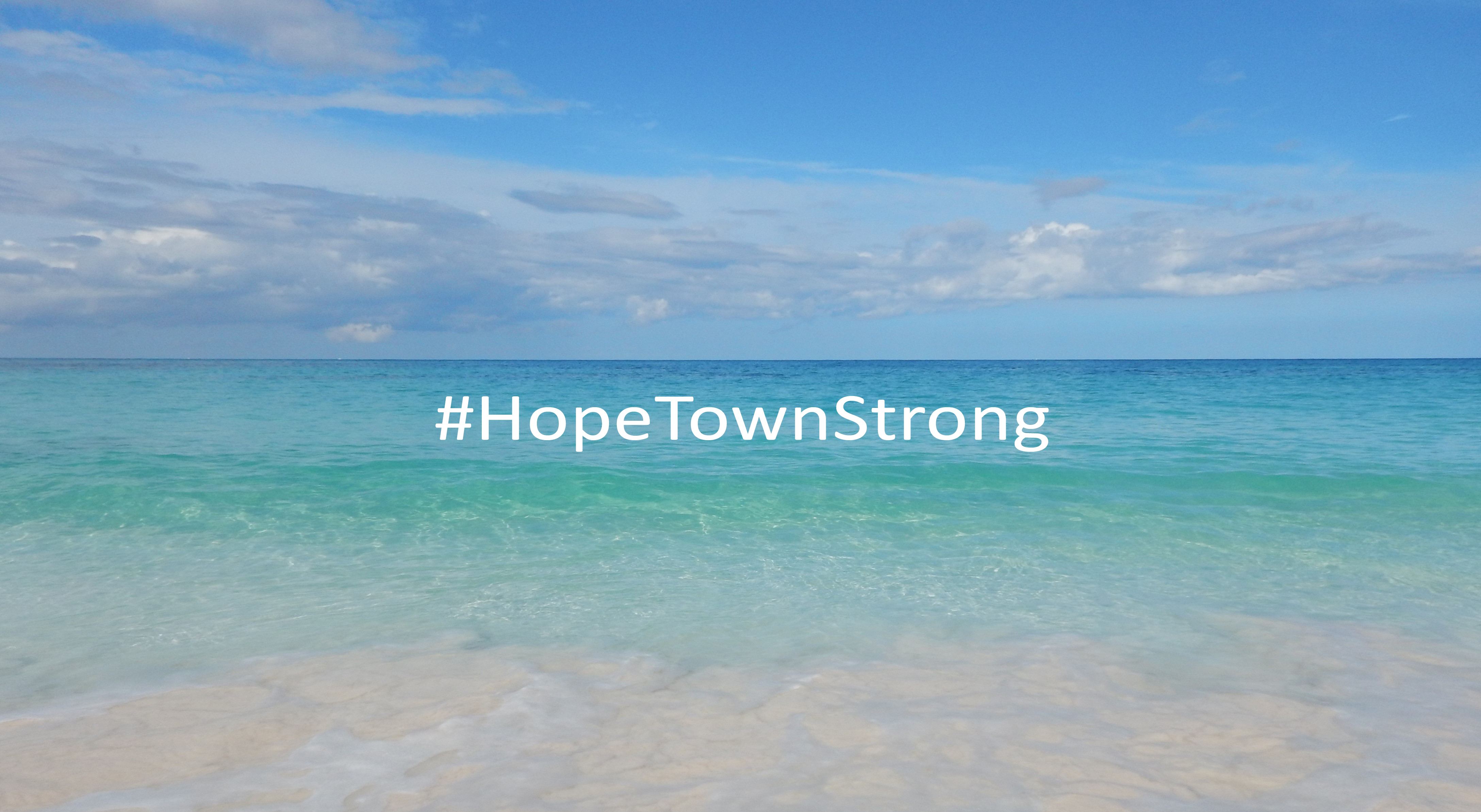 #HopeTownStrong